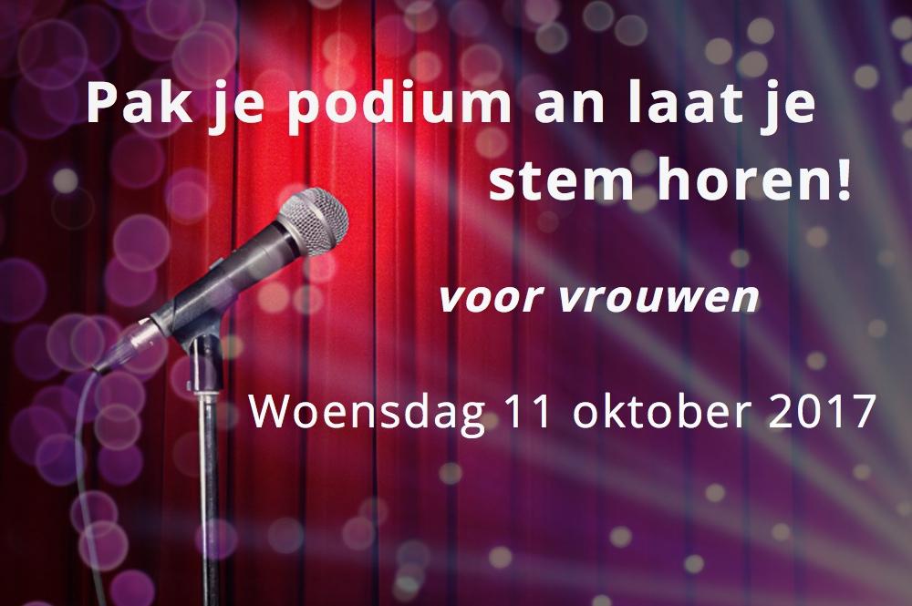 Workshop 'Pak je podium en laat je stem horen!' op 11 oktober 2017 – Schrijf je NU in!