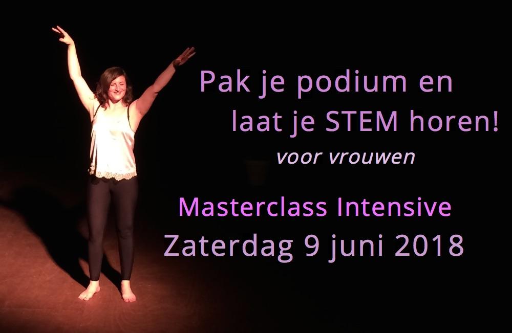 Masterclass Intensive 'Pak je podium en laat je stem horen!' 9 juni 2018
